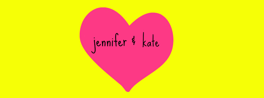 Jennifer & Kate